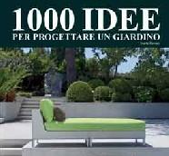 1000 idee per progettare un giardino agoranews for Idee x realizzare un giardino